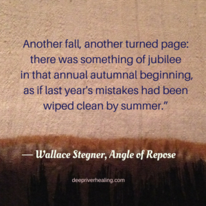 another-fall-another-turned-page_-there-was-something-of-jubilee-in-that-annual-autumnal-beginning-as-if-last-years-mistakes-had-been-wiped-clean-by-summer-%e2%80%95-wallace-stegner-angle