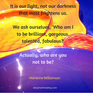 It is our light, not our darkness that most frightens us. We ask ourselves, 'Who am I to be brilliant, gorgeous, talented, fabulous_' Actually, who are you not to be_