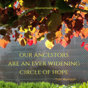 our-ancestors-are-an-ever-widening-circle-of-hope